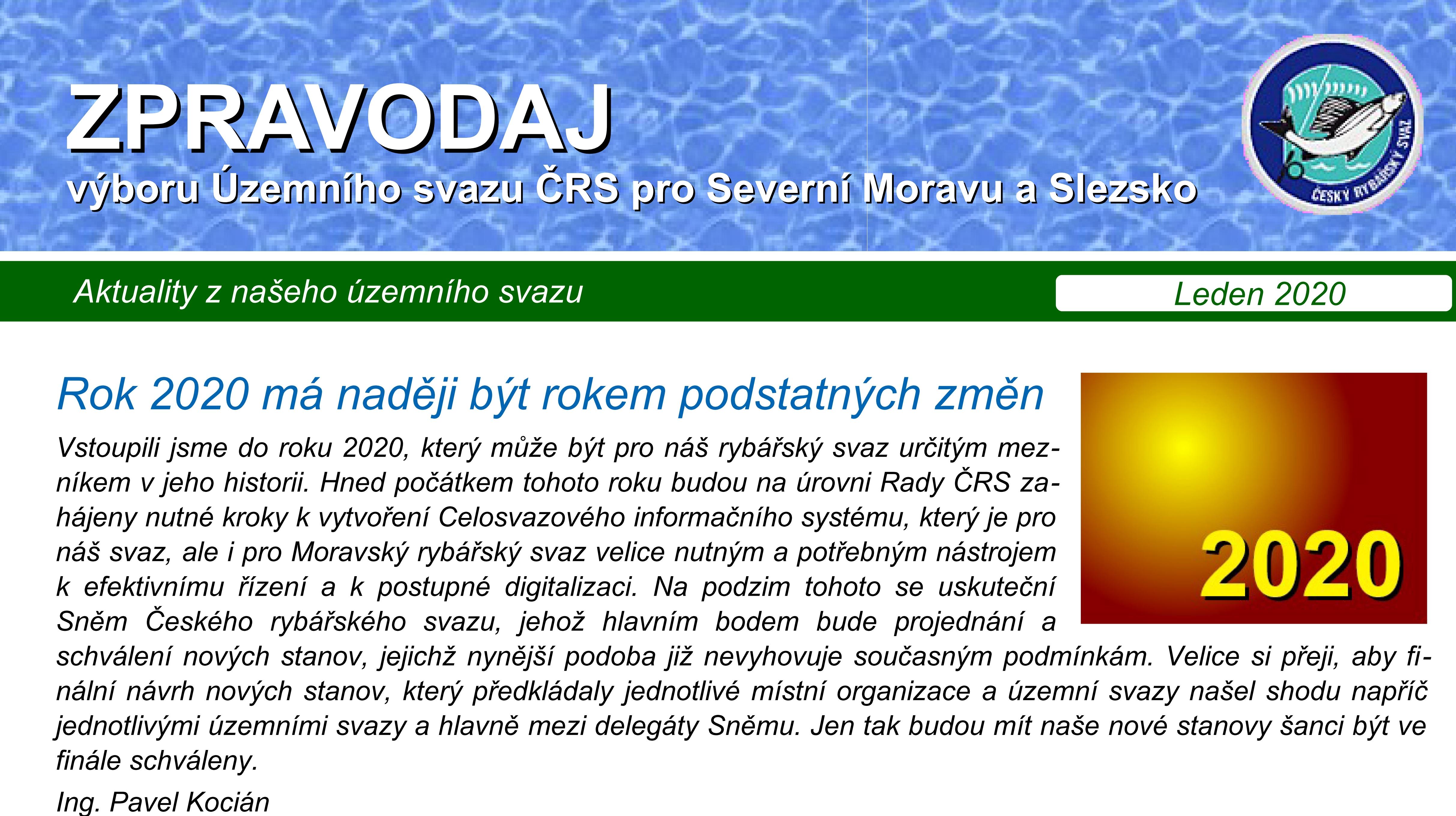 Leden- ZPRAVODAJ výboru Územního svazu ČRS pro Severní Moravu a Slezsko
